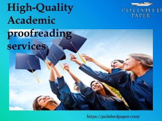 High-Quality Academic proofreading services