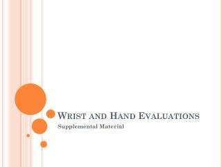 Wrist and Hand Evaluations