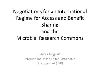 Stefan Jungcurt International Institute for Sustainable Development (IISD)