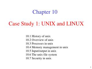 Case Study 1: UNIX and LINUX