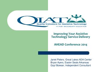 Improving  Your Assistive Technology Service  Delivery AHEAD Conference 2014