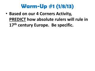 Warm-Up #1  ( 1/8/13 )