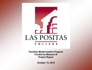 Facilities Modernization Program Funded by Measure B Project Report