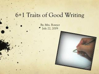 6+1 Traits of Good Writing