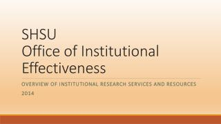 SHSU Office of Institutional Effectiveness