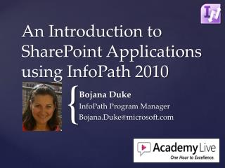 An Introduction to SharePoint Applications using InfoPath 2010