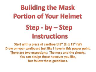 Step - by – Step  Instructions
