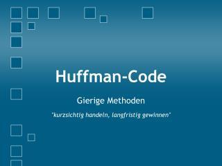 Huffman -Code