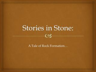 Stories in Stone: