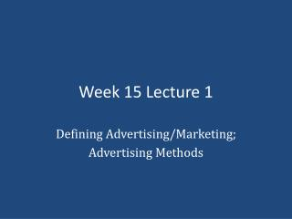 Week 15 Lecture 1