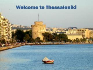 Welcome to Thessaloniki