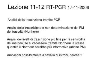 Lezione 11-12 RT-PCR 17-11-2006