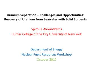 Spiro D. Alexandratos Hunter College of the City University of New York Department of Energy