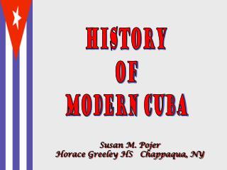 History of Modern Cuba