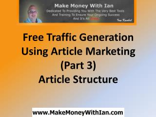 Free Traffic Generation Using Article Marketing (Part 3) - A