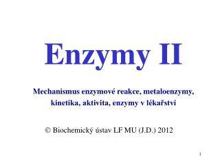 Enzymy II