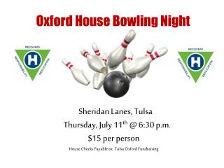 Oxford House Bowling Night