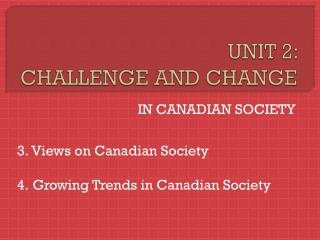 UNIT 2:  CHALLENGE AND CHANGE