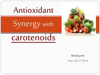 Antioxidant Synergy  with carotenoids