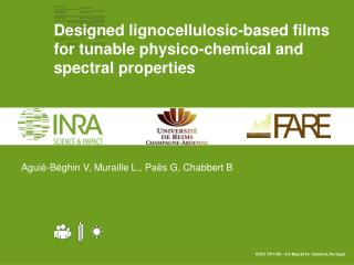 Designed  lignocellulosic -based films f or tunable  physico -chemical and spectral properties