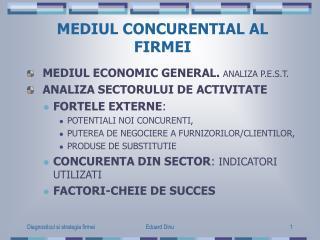 MEDIUL CONCURENTIAL AL FIRMEI