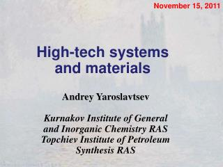 High-tech systems and materials