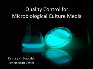 Quality Control for  Microbiological Culture Media