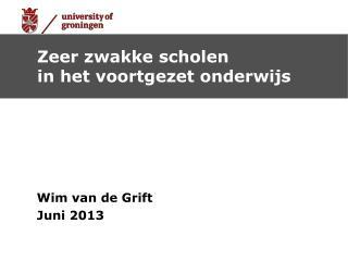 Wim van de Grift Juni 2013