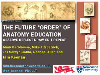 """The future """"order"""" of anatomy education OBSERVE-REFLECT-DRAW-EDIT-REPEAT"""