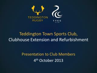Teddington Town Sports Club, Clubhouse Extension and Refurbishment