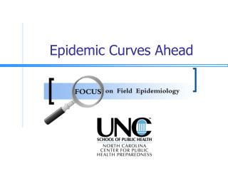 Epidemic Curves Ahead