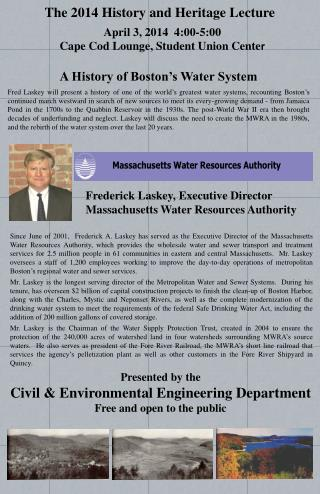 Presented by the  Civil  & Environmental Engineering  Department Free and open to the public