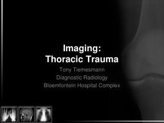 Imaging: Thoracic Trauma