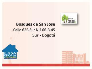 Bosques de San Jose Calle 62B Sur N º 66-B-45       Sur - Bogotá