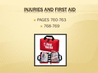 Injuries and First Aid