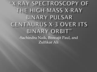 """X-ray Spectroscopy of the High-Mass X-ray Binary Pulsar  Centaurus  X-3 Over its Binary Orbit"""