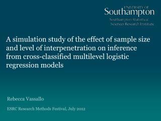 Rebecca Vassallo  ESRC Research Methods Festiva l , July 2012