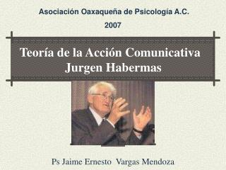 Teor a de la Acci n Comunicativa     Jurgen Habermas