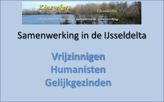 Samenwerking in de  IJsseldelta