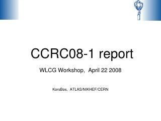 CCRC08-1 report