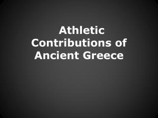 Athletic Contributions of Ancient Greece