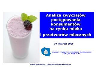 Analiza zwyczaj w postepowania konsument w na rynku mleka  i przetwor w mlecznych