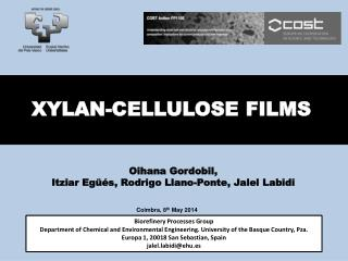 XYLAN-CELLULOSE FILMS
