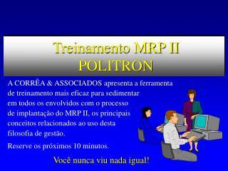 Treinamento MRP II  POLITRON