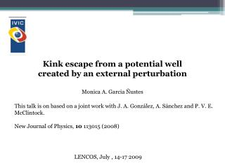 Kink escape from a potential well created by an external perturbation