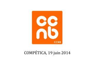 COMPÉTICA, 19 juin 2014