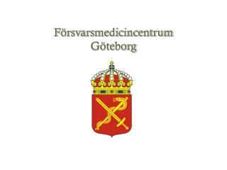 F�rsvarsmedicincentrum G�teborg