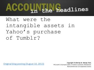 What  were the intangible assets in Yahoo�s purchase of� Tumblr ?