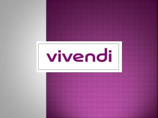 I. Présentation du groupe  Vivendi