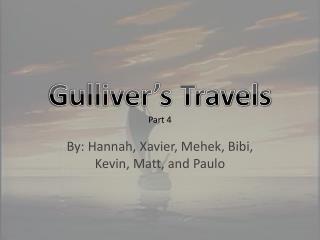 Gulliver's Travels Part 4